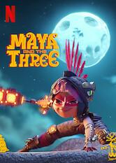 Search netflix Maya and the Three